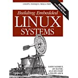 Building Embedded Linux Systemsvon &#34;Karim Yaghmour&#34;