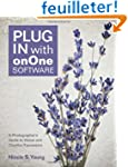 Plug In with onOne Software: A Photog...