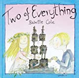 Two of Everything (0099220628) by Cole, Babette
