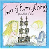 Two Of Everythingby Babette Cole