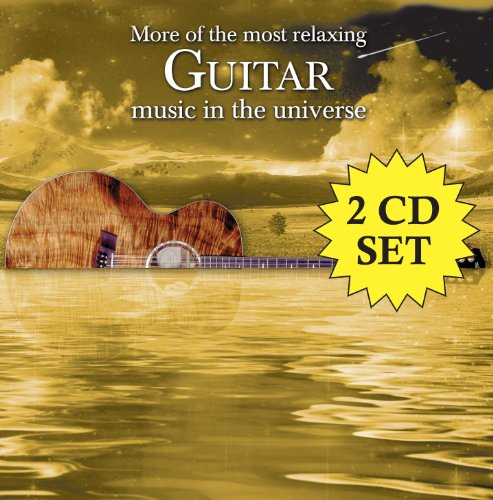 various artists more of the most relaxing guitar music in the universe 2 cd. Black Bedroom Furniture Sets. Home Design Ideas