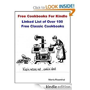 Free Cookbooks For Kindle: Linked List of Over 100 Free Classic Cook Books (Free Books on Kindle)