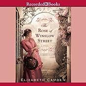 The Rose of Winslow Street | [Elizabeth Camden]