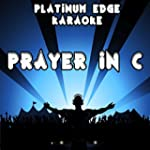 Prayer in C (Karaok� Version) [Origin...