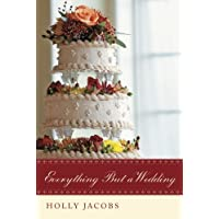 Everything But a Wedding (Everything But...Series Book 3)