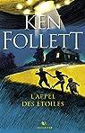 L'Appel des étoiles par Follett
