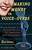 img - for Making Money in Voice-Overs, 2nd Edition (With Cd): Winning Strategies to a Successful Career in TV, Commercials Radio and Animation book / textbook / text book