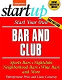 img - for Start Your Own Bar and Club (StartUp Series) book / textbook / text book