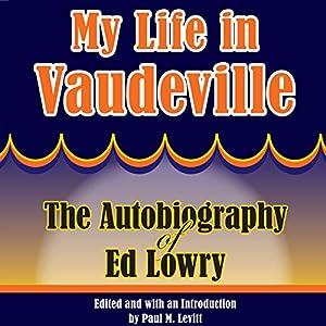 My Life in Vaudeville Audiobook