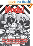 Mods!: Over 150 Photographs from the...
