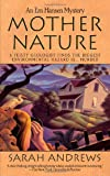 Mother Nature (Em Hansen Mysteries) (0312966164) by Andrews, Sarah