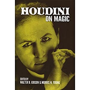 Houdini on Magic (Dover Magic Books)