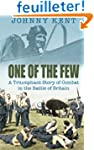 One of the Few: A Triumphant Story Of...