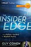 img - for The Insider Edge: How to Follow the Insiders for Windfall Profits (Wiley Trading) book / textbook / text book