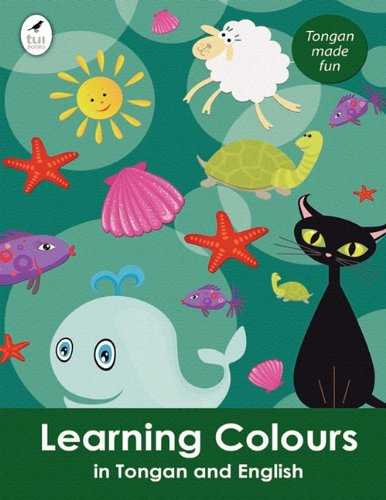 Learning Colours in Tongan and English (Tui Language Books)