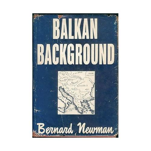 Balkan Background, Newman, Bernard