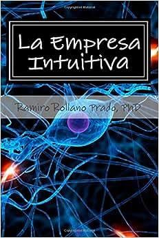 La Empresa Intuitiva (Spanish Edition)