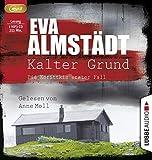 Kalter Grund: Pia Korittkis erster Fall. (Kommissarin Pia Korittki)
