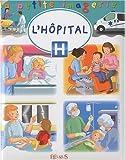 echange, troc Hélène Grimault, Emilie Beaumont - L'hôpital