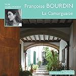 La camarguaise | Françoise Bourdin