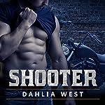 Shooter: Burnout Series #1 | Dahlia West