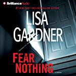Fear Nothing: Detective D. D. Warren, Book 7 (       ABRIDGED) by Lisa Gardner Narrated by Kirsten Potter