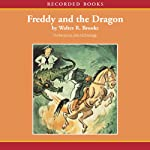 Freddy and the Dragon | Walter Brooks