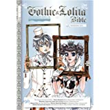 Gothic & Lolita Bible: v. 5 (Gothic & Lolita Bible (Unnumbered))by Various