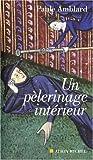 echange, troc Paule Amblard - Un pélerinage intérieur