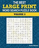 The Best Large Print Word Search Puzzle Book: A Collection of 50 Themed Word Search Puzzles; Great for Adults and for Kids! (The Best Large Print Word Search Puzzle Books) (Volume 2)