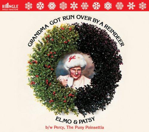 ELMO & PATSY - Grandma Got Run Over - Zortam Music
