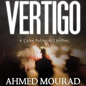 Vertigo | [Ahmed Mourad, Robin Moger (translator)]