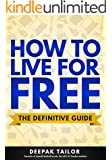 How To Live For Free: The Definitive Guide