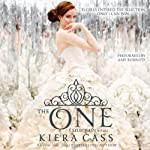 The One: Selection, Book 3 (       UNABRIDGED) by Kiera Cass Narrated by Amy Rubinate