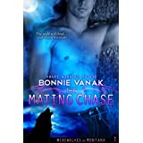 The Mating Chase (Werewolves of Montana Book 1) ~ Bonnie Vanak