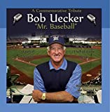 Bob Uecker: Mr. Baseball