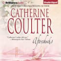 Aftershocks (       UNABRIDGED) by Catherine Coulter Narrated by Renee Raudman