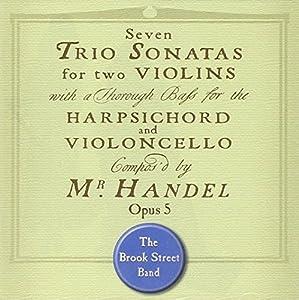 Handel: Trio Sonatas Op. 5