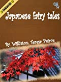 img - for Japanese fairy tales(Full Illustrated) book / textbook / text book