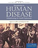 img - for Introduction To Human Disease (Book): Pathophysiology for Health Professionals book / textbook / text book