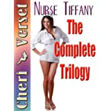 Nurse Tiffany: The Complete Trilogy (wheelchair handicapped erotica)by Cheri Verset