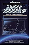 In Search of Schrödinger's Cat: Quantum Physics and Reality (0553342533) by John Gribbin