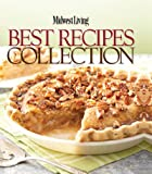 Midwest Living Best Recipes collection
