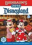 Birnbaum's 2016 Disneyland Resort (Bi...