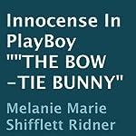 Innocence in Playboy: The Bow-Tie Bunny | Melanie Marie Shifflett-Ridner