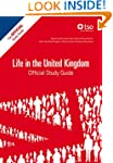 Life in the UK Official Study Guide,...