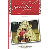 One Small Sacrifice: A Memoir: Lost Children of the Indian Adoption Projects ~ Trace A. DeMeyer