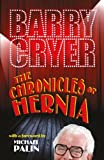 The Chronicles of Hernia
