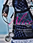 Alice: Out of the Box: A collection o...