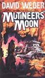 Mutineer's Moon (Dahak Series) (0671720856) by David Weber